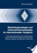 Marketingstrategien auf Unternehmenswebsites im internationalen Vergleich