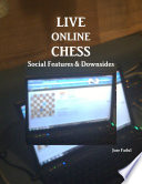 Live Online Chess: Social Features & Downsides