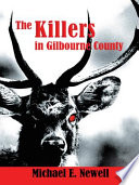 The Killers In Gilbourne County : with a passion for growing his general...
