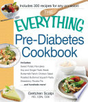 The Everything Pre Diabetes Cookbook
