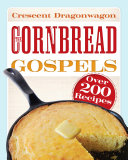 The Cornbread Gospels Response Crescent Dragonwagon Got When People