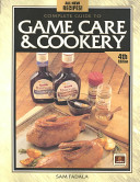 Complete Guide to Game Care   Cookery