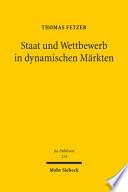 Staat und Wettbewerb in dynamischen Märkten