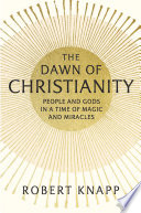The Dawn of Christianity Book PDF