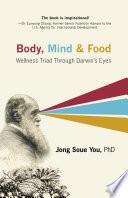 Body Mind Food