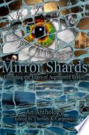 Mirror Shards  Volume One