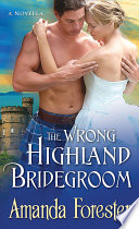 The Wrong Highland Bridegroom : might be diverted along the way... second in...