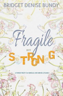 Fragile But Strong