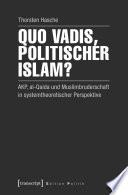 Quo vadis, politischer Islam?