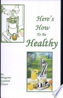Here's How To Be Healthy : for zesty, tangy juices made from fresh young...