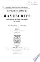 Catalogue g  n  ral des manuscrits des biblioth  ques publiques de France