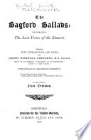 The Bagford Ballads  Illustrating the Last Years of the Stuarts