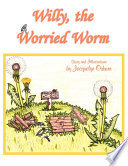 Willy  the Worried Worm