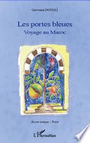 Portes bleues Voyage au Maroc