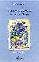 illustration Portes bleues Voyage au Maroc