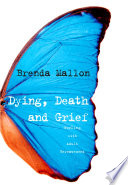 Dying  Death and Grief
