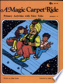 Magic Carpet Ride: Primary Activities With Fairy Tales