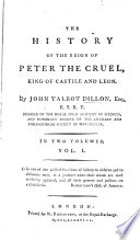 The History of the Reign of Peter the Cruel  King of Castile and Leon Book PDF