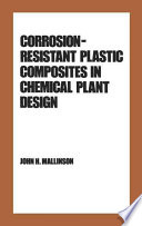 Corrosion Resistant Plastic Composites in Chemical Plant Design