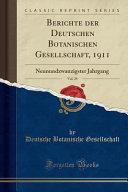Berichte der Deutschen Botanischen Gesellschaft, 1911, Vol. 29