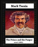 The Prince and the Pauper  1881  by Mark Twain  Author
