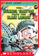 The Summer Vacation from the Black Lagoon Kid Problems With Hilarious Results