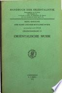 Orientalische Musik Mit Beitragen Von Hans Hickmann und Whilhelm Stauder