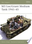 M3 Lee Grant Medium Tank 1941   45