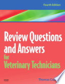 Review Questions and Answers for Veterinary Technicians   Revised Reprint