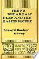 The No Breakfast Plan and the Fasting Cure