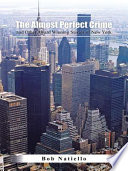 The Almost Perfect Crime And Other Award Winning Stories Of New York