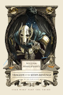 William Shakespeare s Tragedy of the Sith s Revenge