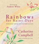 Rainbows for Rainy Days