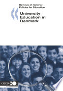 Reviews of National Policies for Education Reviews of National Policies for Education  University Education in Denmark 2005