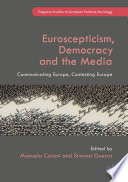 Euroscepticism  Democracy and the Media