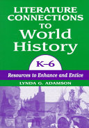 download ebook literature connections to world history, k-6 pdf epub