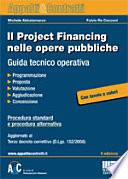 Il project financing nelle opere pubbliche  Guida tecnico operativa