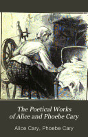 Book The Poetical Works of Alice and Phoebe Cary