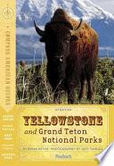 Yellowstone and Grand Teton National Parks