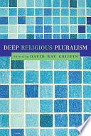 Deep Religious Pluralism book