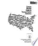 Census Bureau guide to transportation statistics