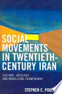 Social Movements in Twentieth century Iran