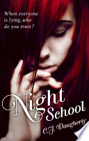 Night School by C. J. Daugherty