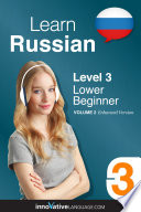 Learn Russian   Level 3  Lower Beginner  Enhanced Version