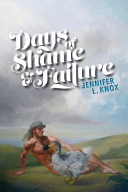 Days of Shame & Failure