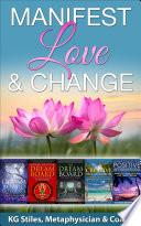 Manifest Love Change