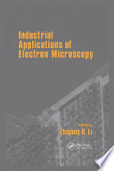 Industrial Applications Of Electron Microscopy book