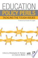 Education Policy Perils