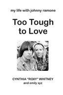 Too Tough to Love