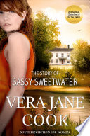 The Story of Sassy Sweetwater Southern Fiction for Women